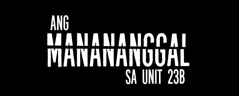 'Ang Manananggal sa Unit 23B' title design.
